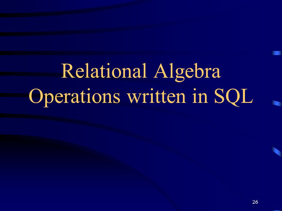 Relational Algebra Operations written in SQL
