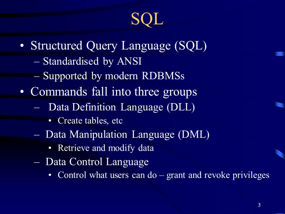 SQL Structured Query Language (SQL) Commands fall into three groups