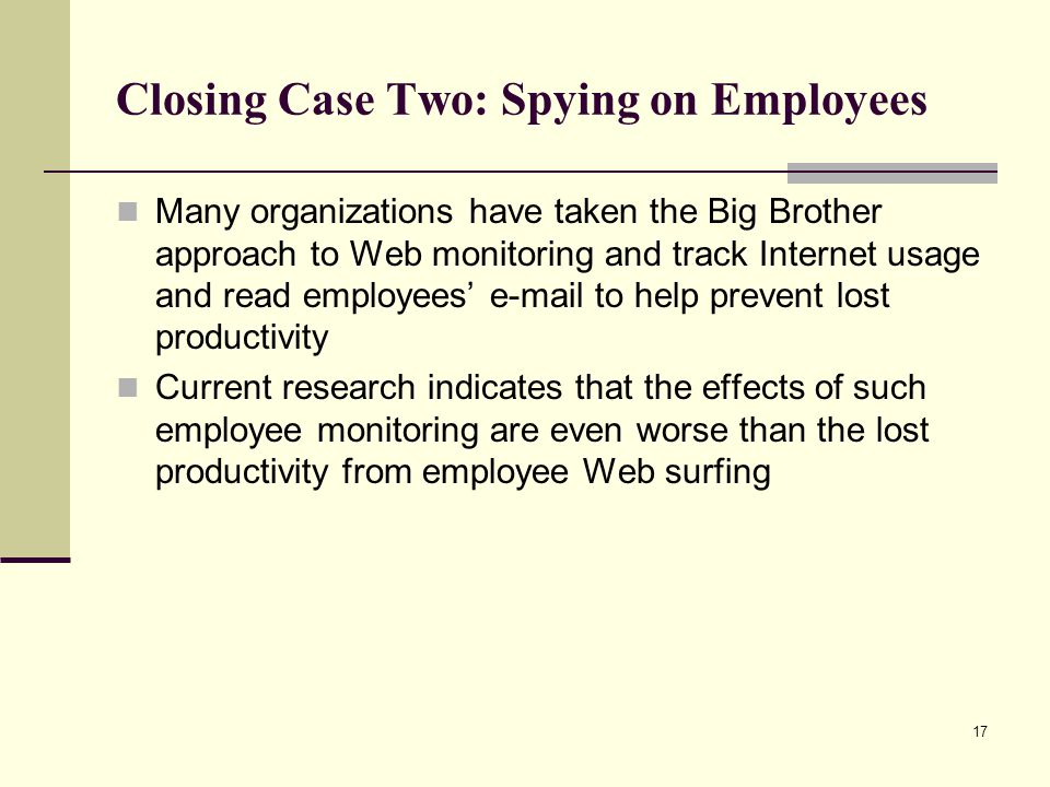 Closing Case Two: Spying on Employees