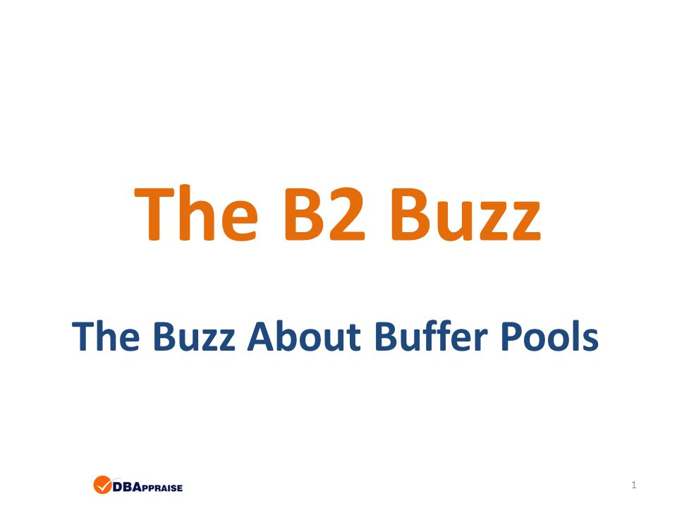 The Buzz About Buffer Pools