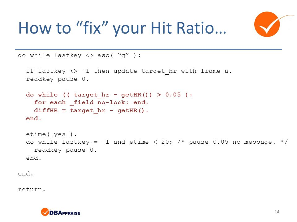 How to fix your Hit Ratio…