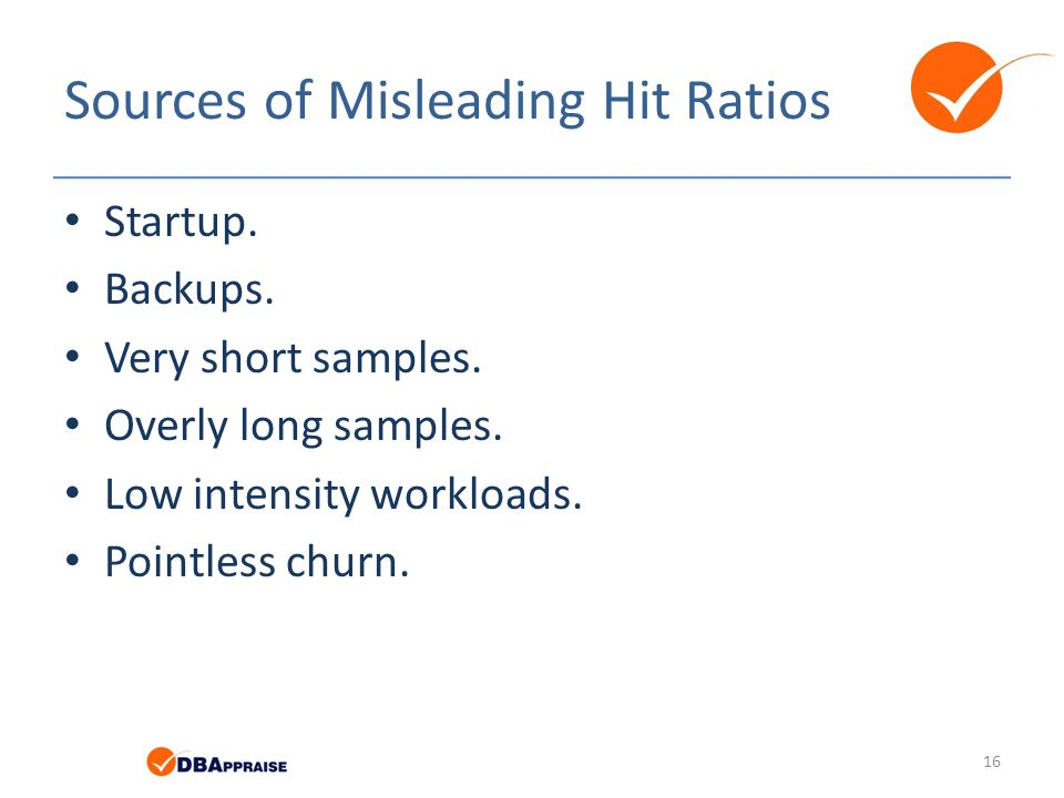 Sources of Misleading Hit Ratios