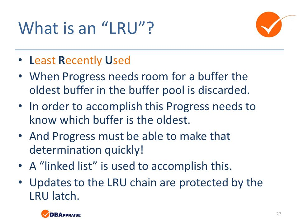 What is an LRU Least Recently Used