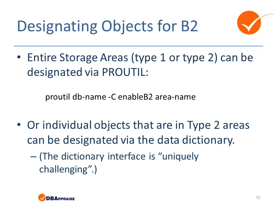 Designating Objects for B2