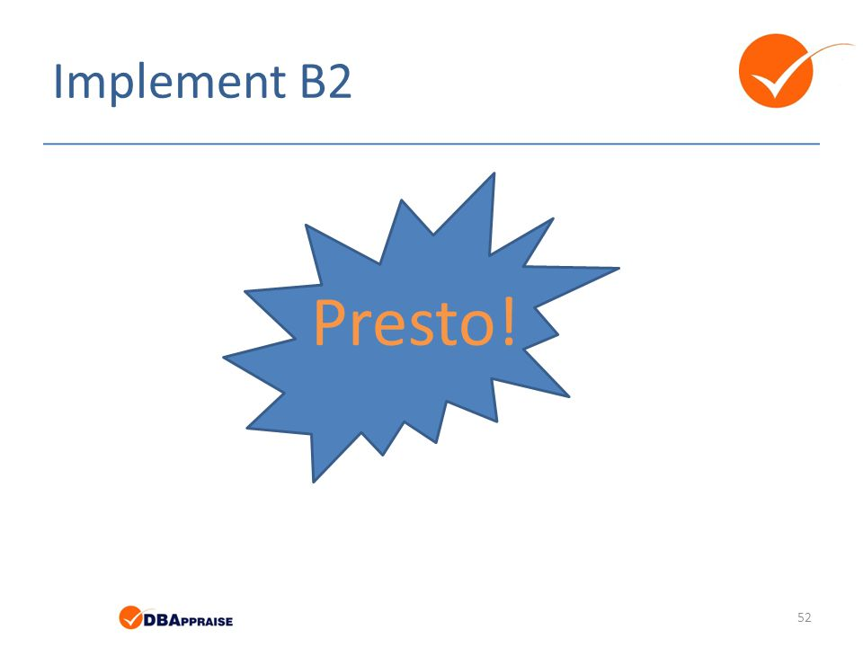 Implement B2 Presto!