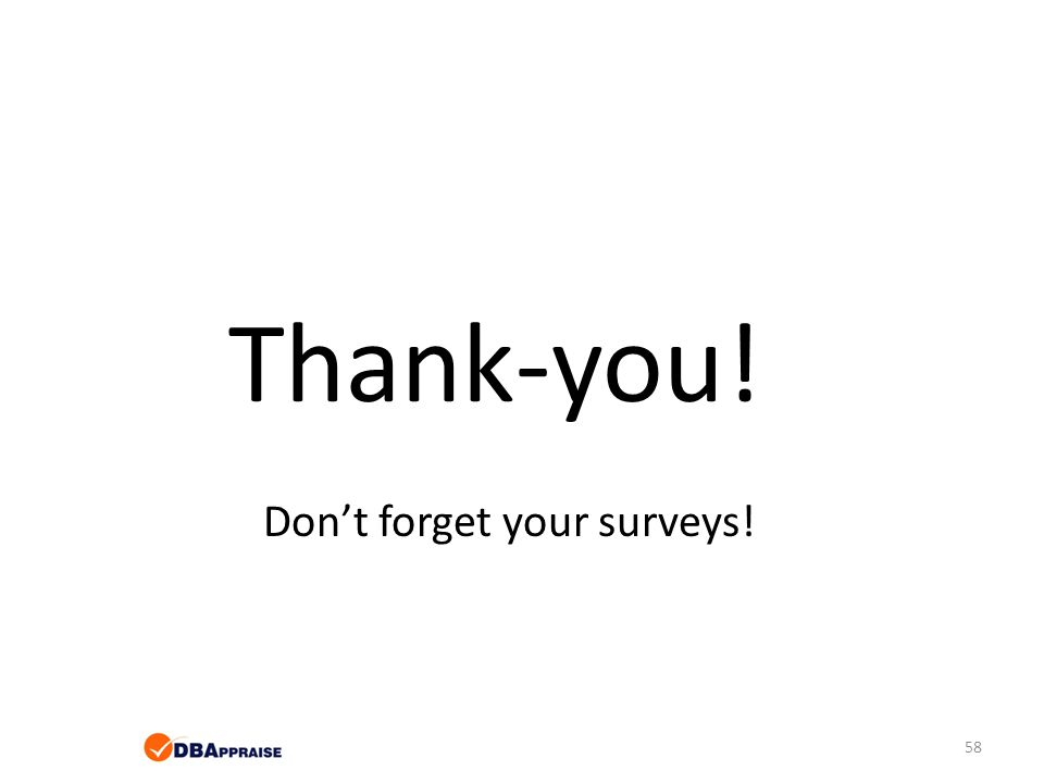 Don't forget your surveys!