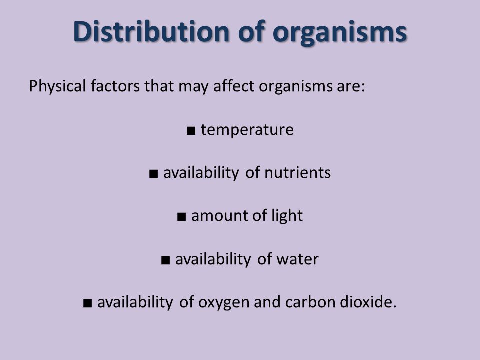 Distribution of organisms