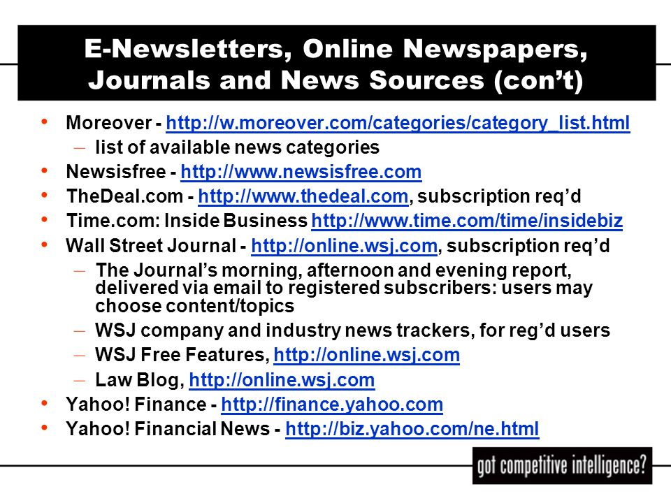 E-Newsletters, Online Newspapers, Journals and News Sources (con't)