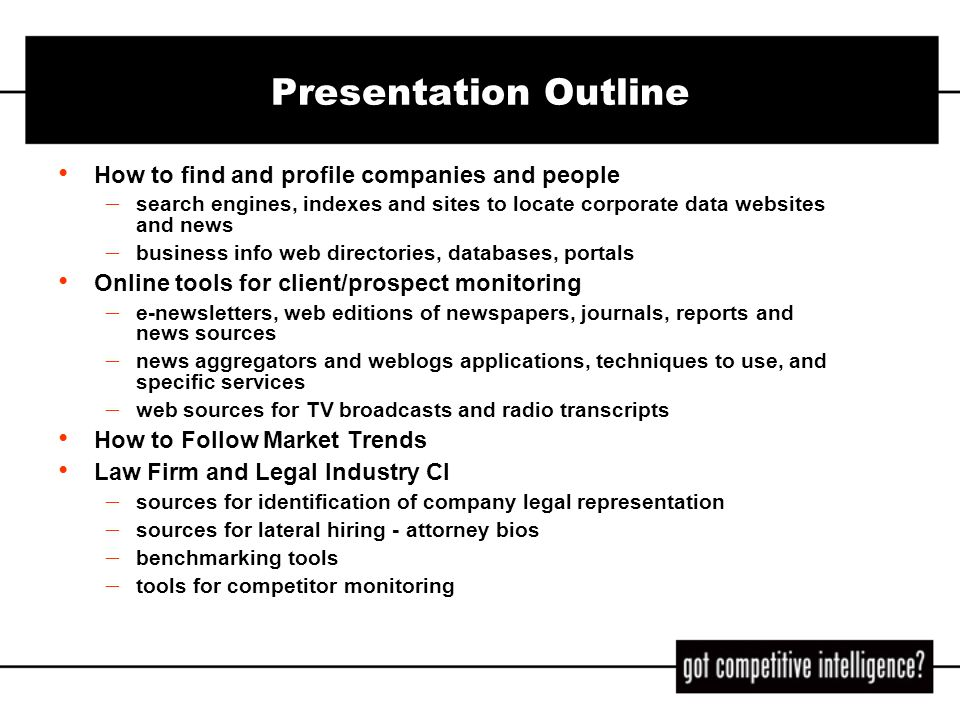 Presentation Outline How to find and profile companies and people