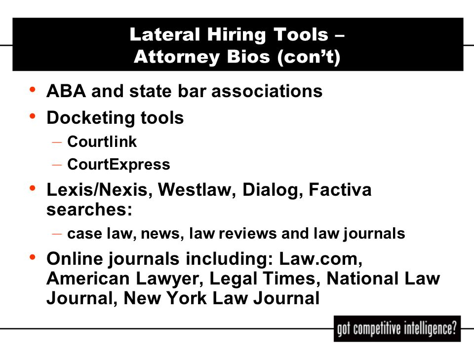 Lateral Hiring Tools – Attorney Bios (con't)