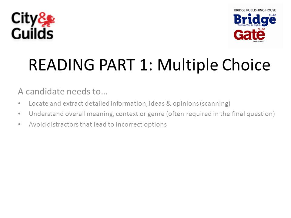 READING PART 1: Multiple Choice
