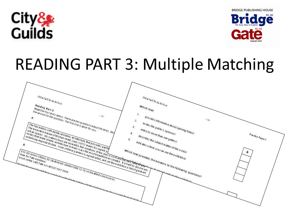 READING PART 3: Multiple Matching