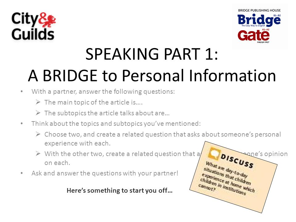 SPEAKING PART 1: A BRIDGE to Personal Information
