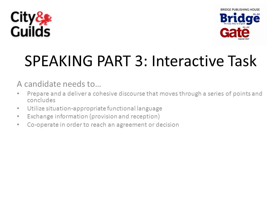 SPEAKING PART 3: Interactive Task