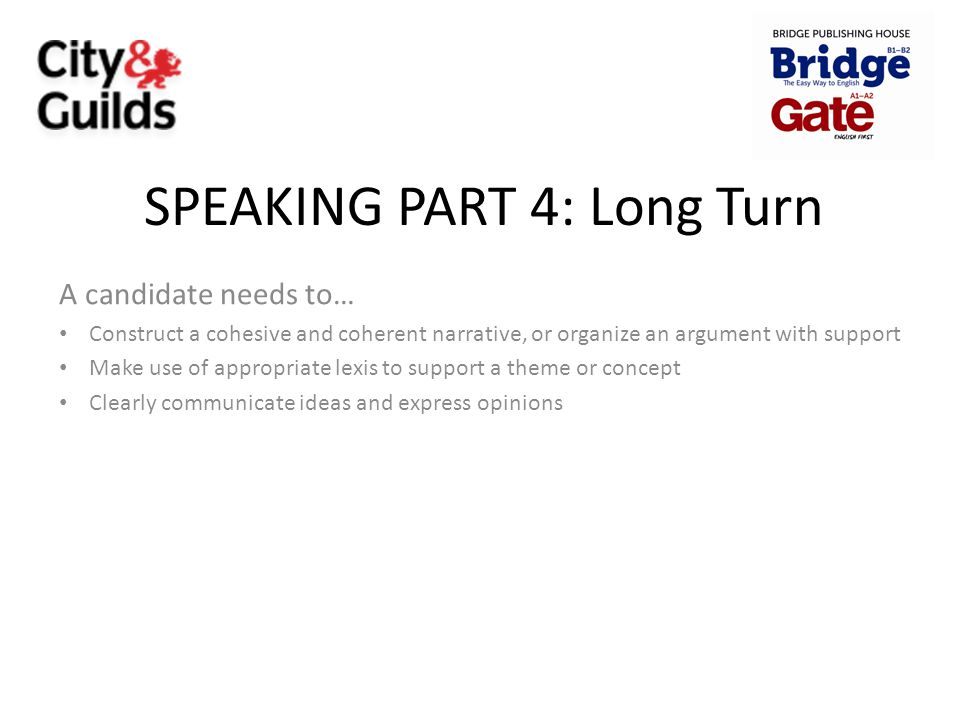 SPEAKING PART 4: Long Turn