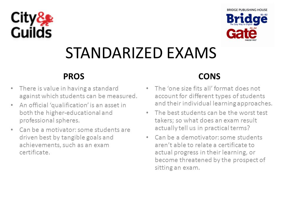 STANDARIZED EXAMS PROS CONS