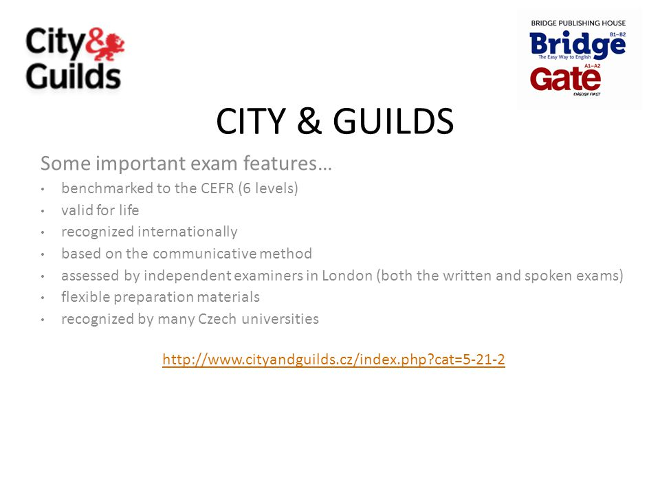 CITY & GUILDS Some important exam features…