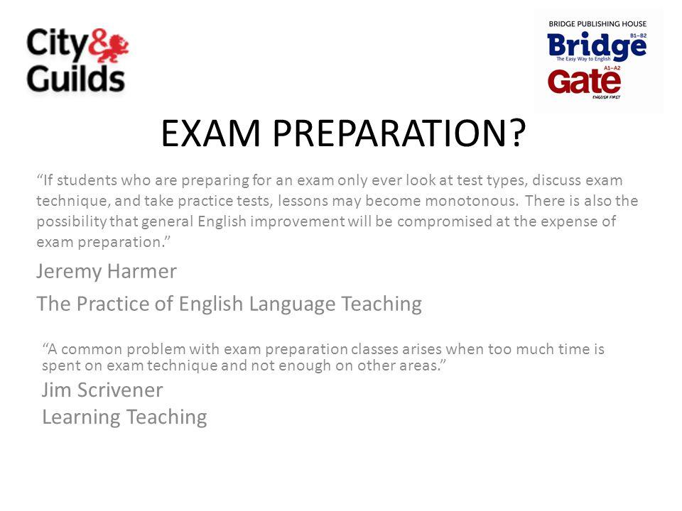 EXAM PREPARATION Jeremy Harmer