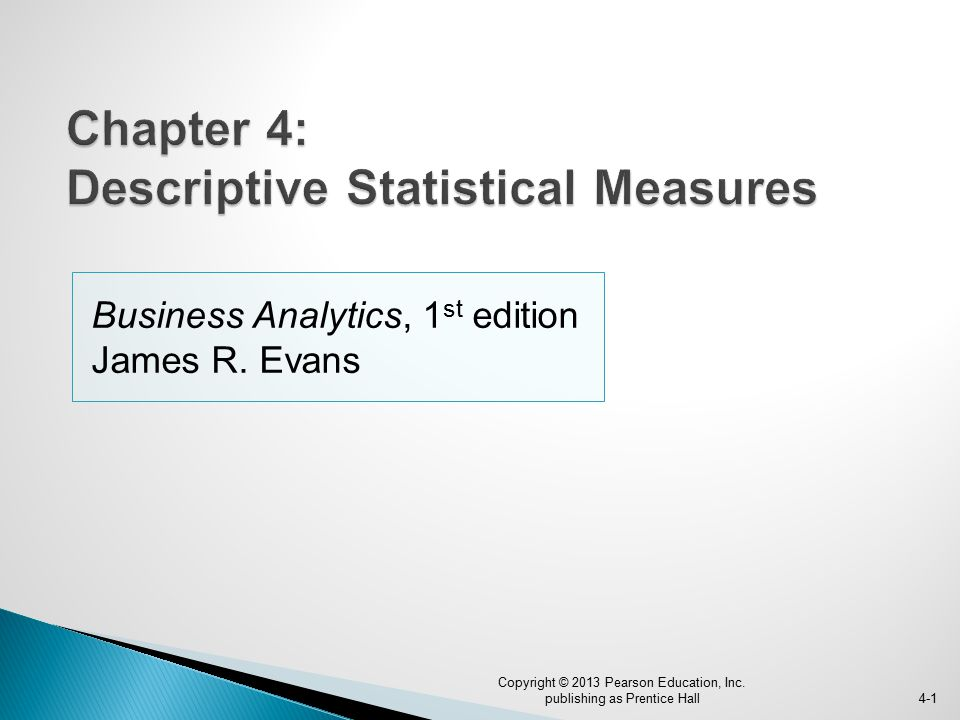 Chapter 4: Descriptive Statistical Measures