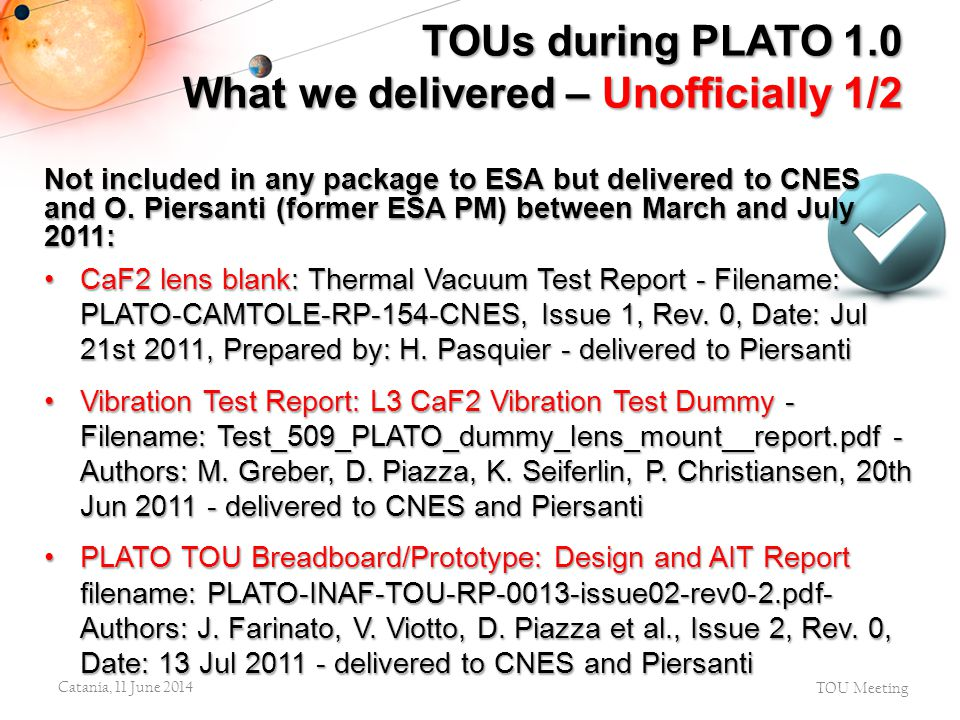 TOUs during PLATO 1.0 What we delivered – Unofficially 1/2