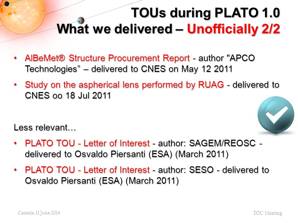 TOUs during PLATO 1.0 What we delivered – Unofficially 2/2