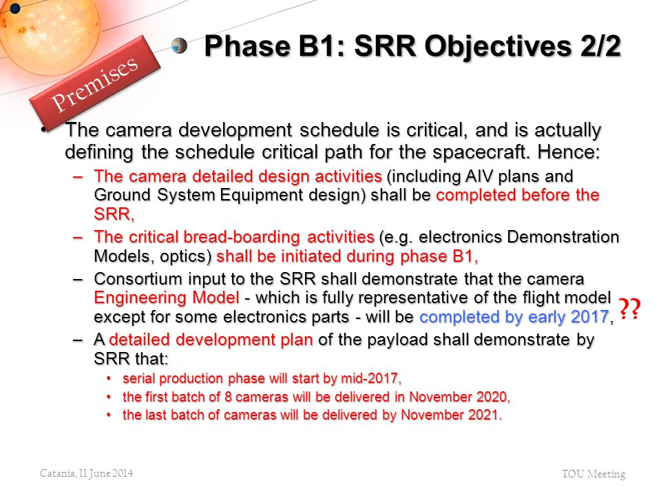 Phase B1: SRR Objectives 2/2