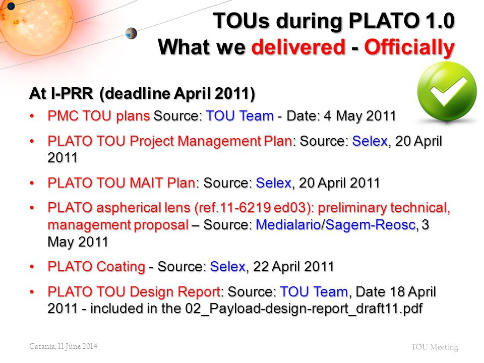 TOUs during PLATO 1.0 What we delivered - Officially