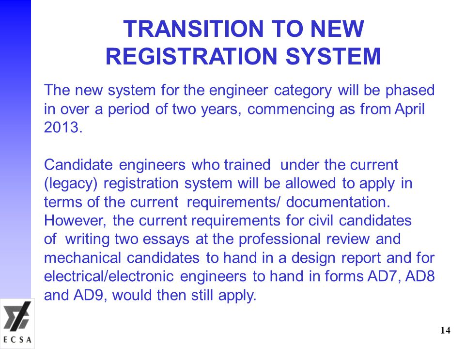 TRANSITION TO NEW REGISTRATION SYSTEM