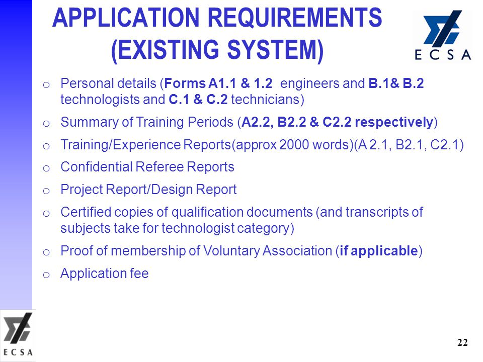 APPLICATION REQUIREMENTS (EXISTING SYSTEM)