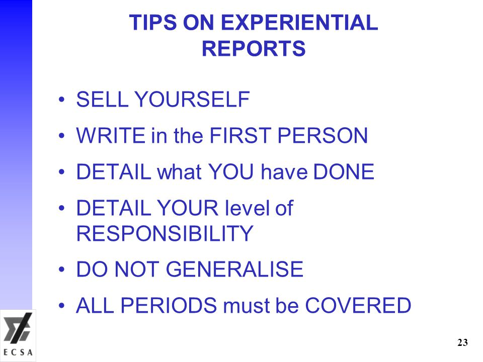 TIPS ON EXPERIENTIAL REPORTS