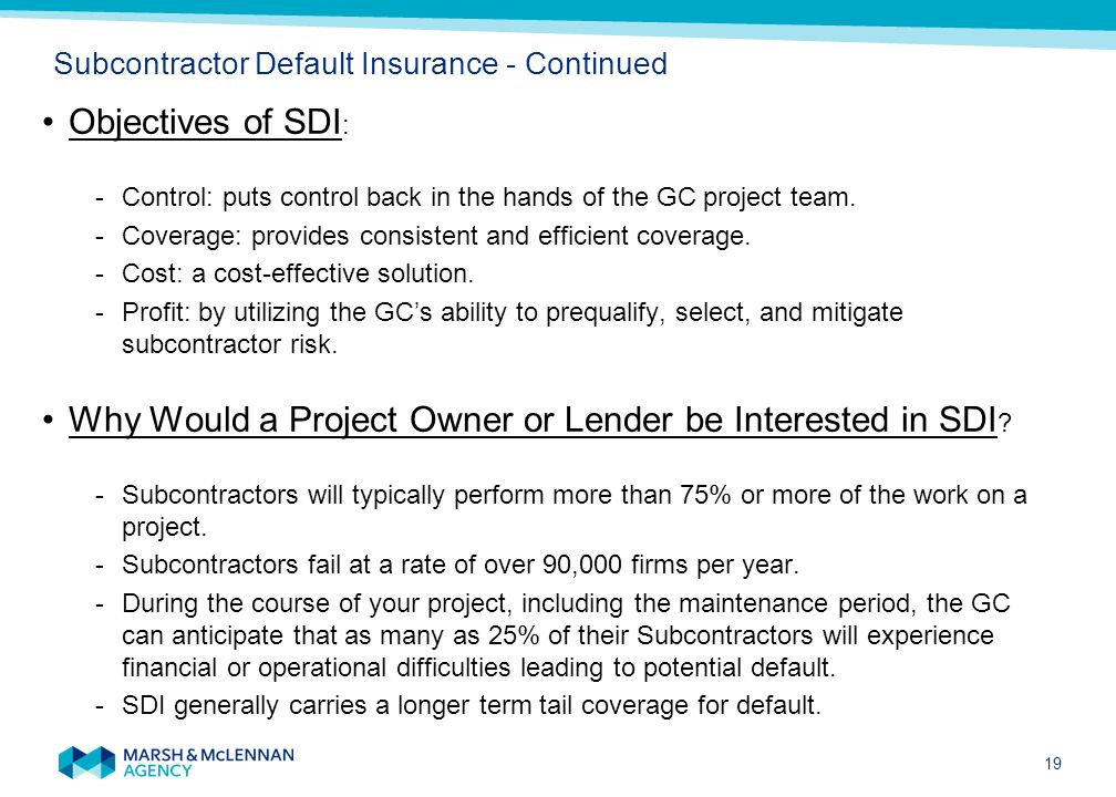 How can SDI help a GC Subcontractor Default Insurance - Continued