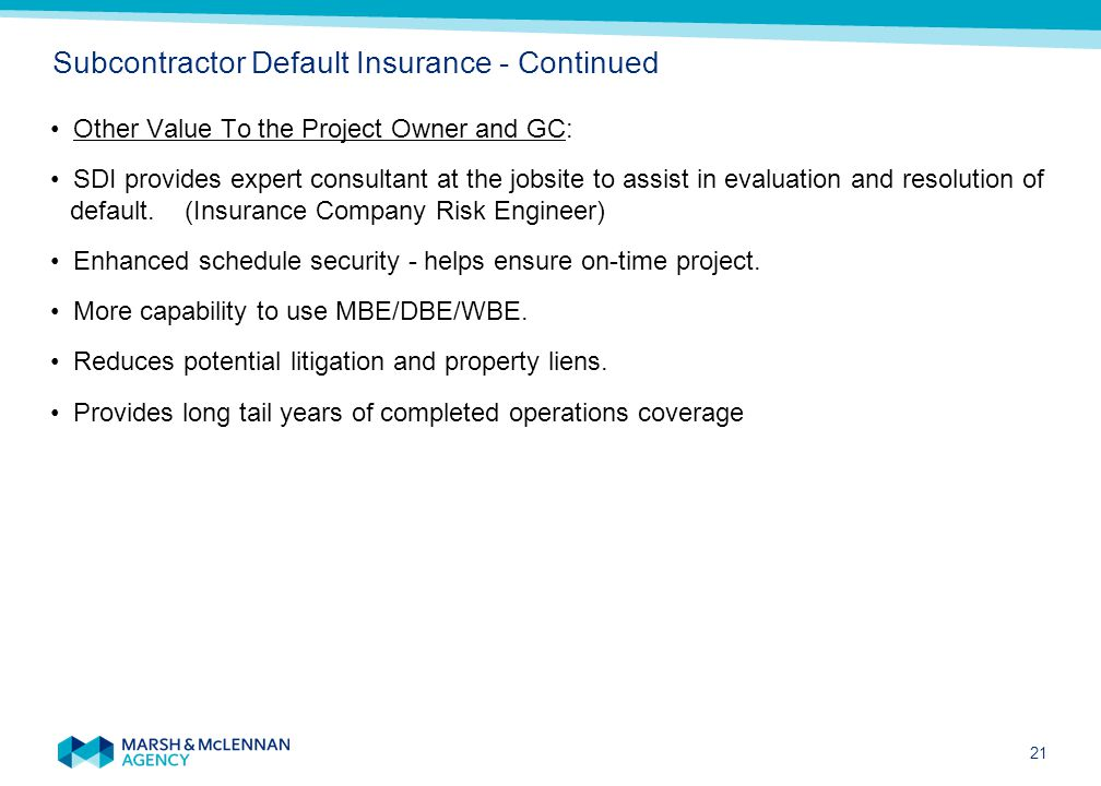 Subcontractor Default Insurance - Continued