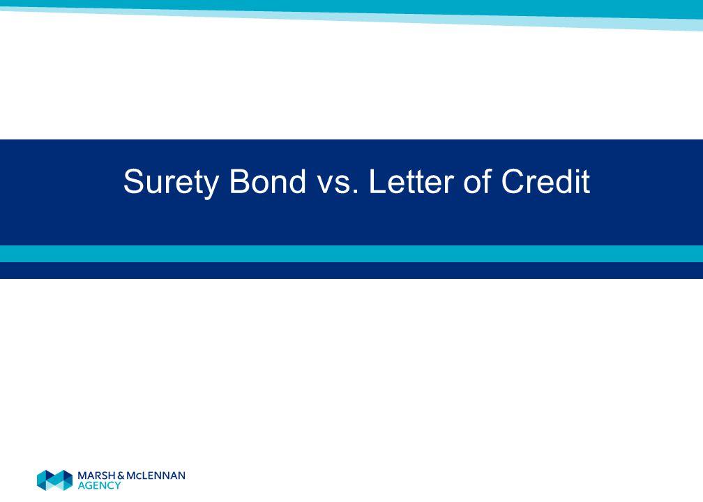 Surety Bond vs. Letter of Credit