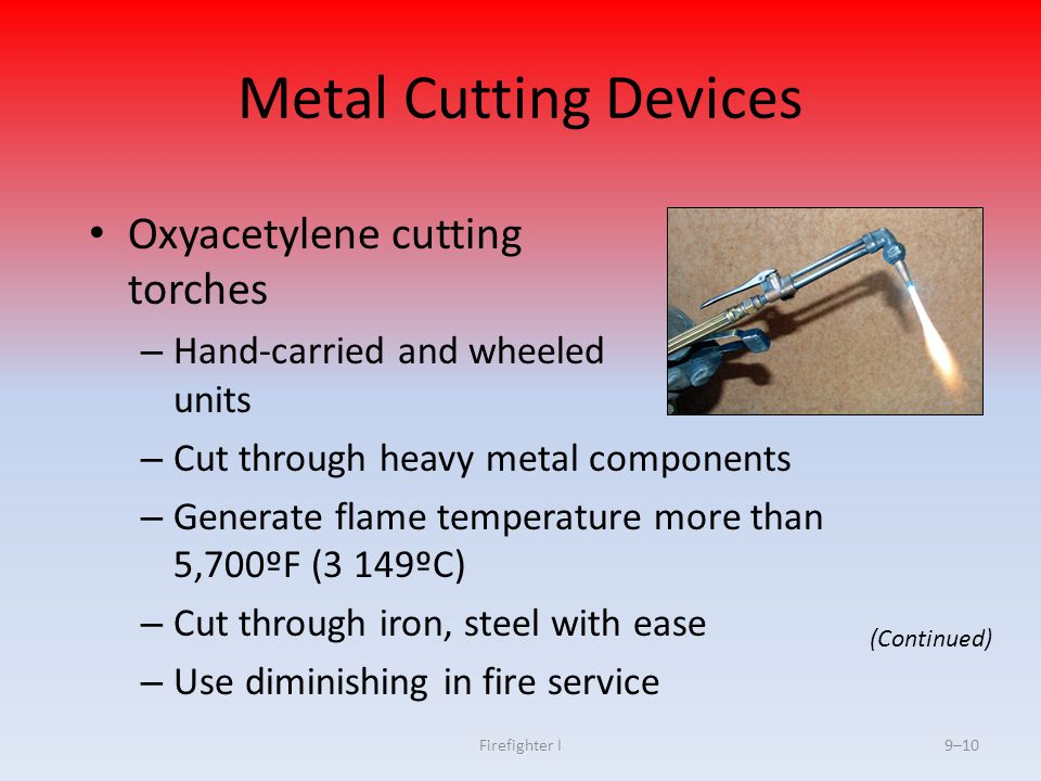 Metal Cutting Devices Oxyacetylene cutting torches