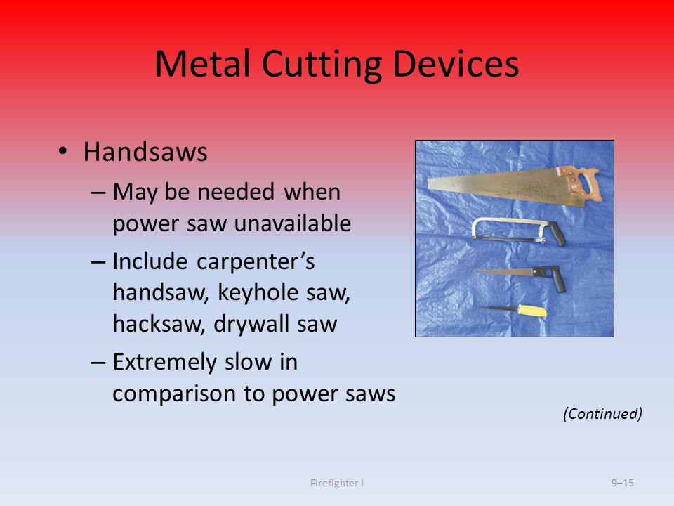 Metal Cutting Devices Handsaws