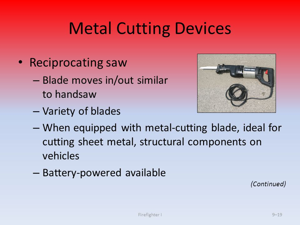 Metal Cutting Devices Reciprocating saw