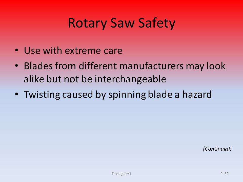 Rotary Saw Safety Use with extreme care