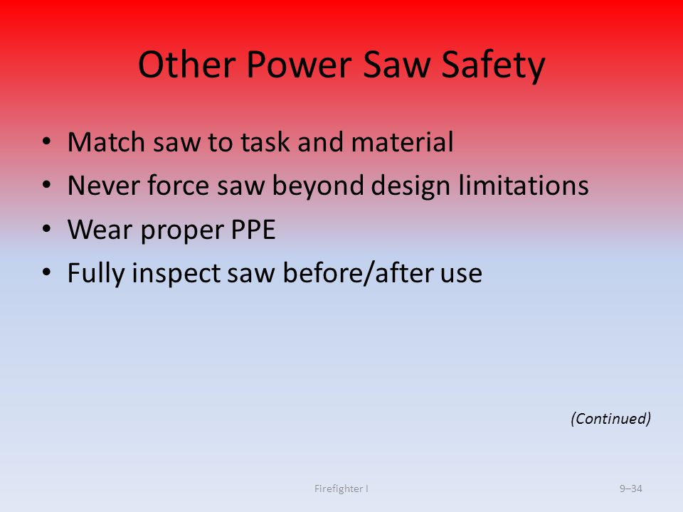 Other Power Saw Safety Match saw to task and material