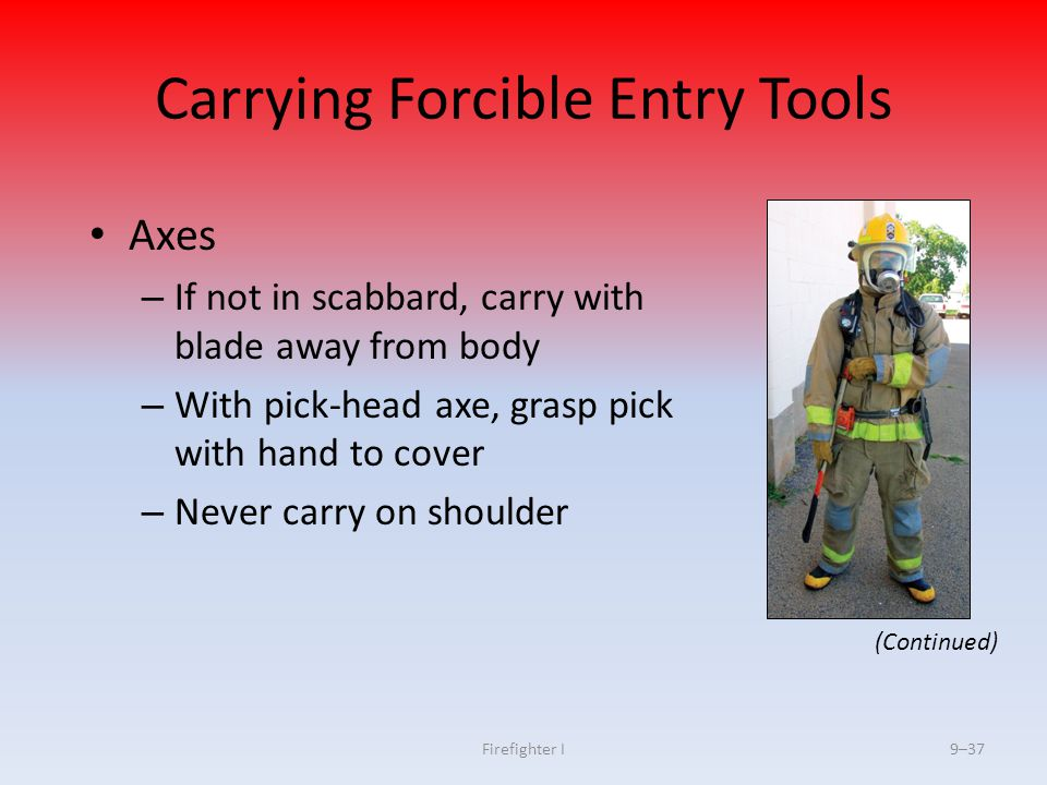 Carrying Forcible Entry Tools