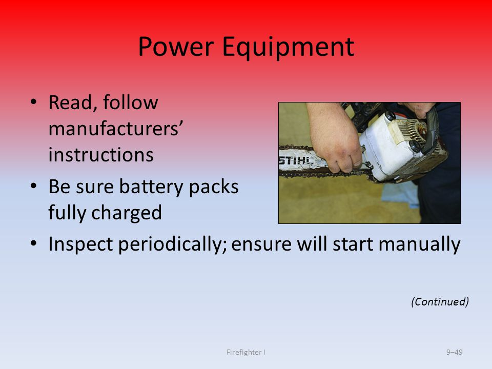 Power Equipment Read, follow manufacturers' instructions