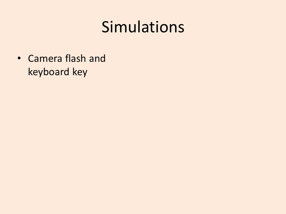 Simulations Camera flash and keyboard key