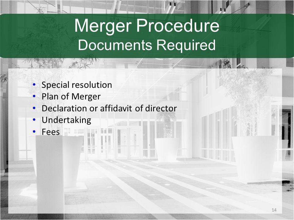 Merger Procedure Documents Required