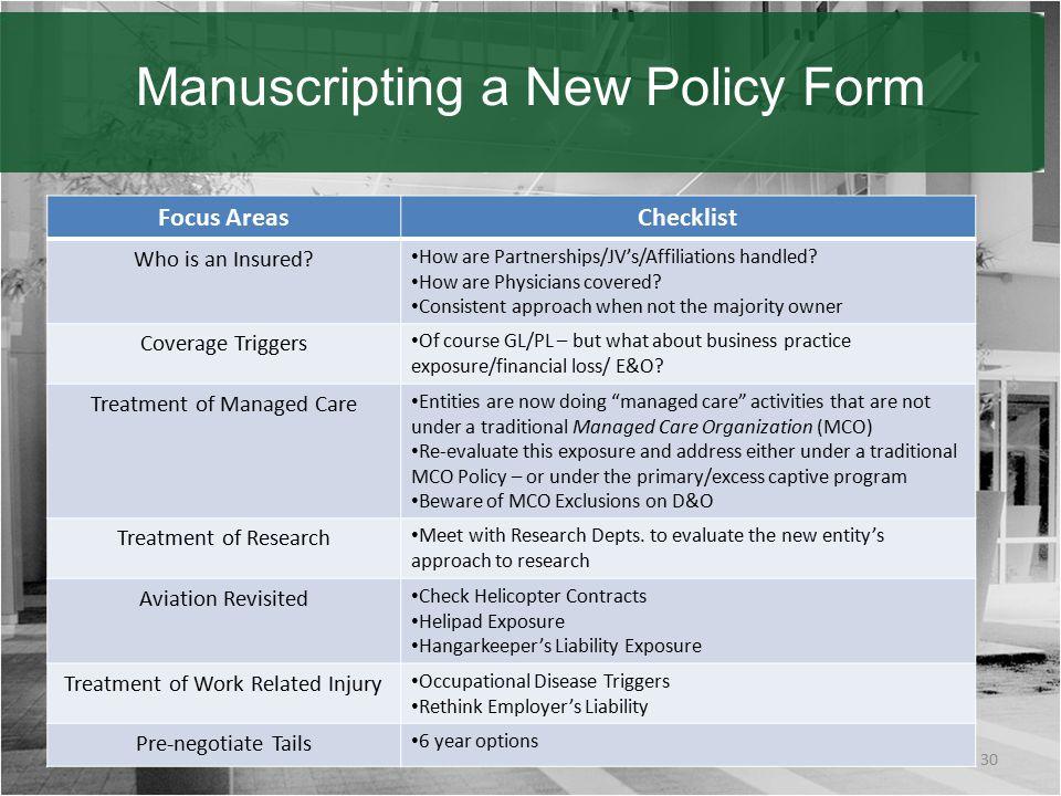 Manuscripting a New Policy Form