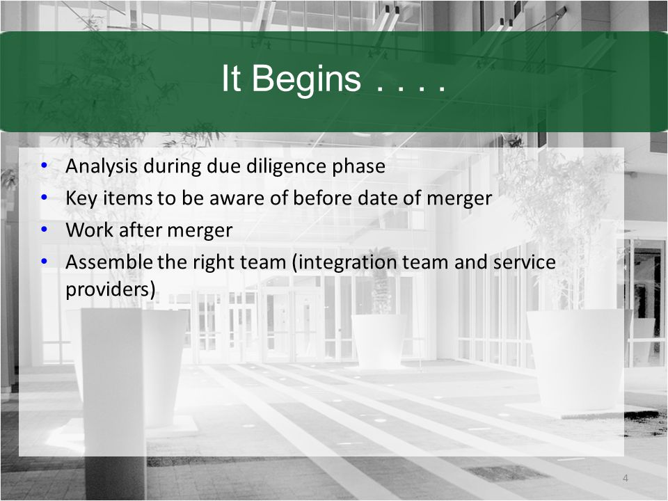 It Begins . . . . Analysis during due diligence phase