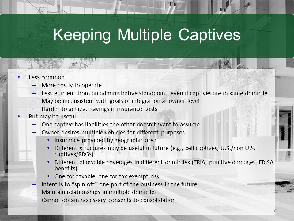 Keeping Multiple Captives
