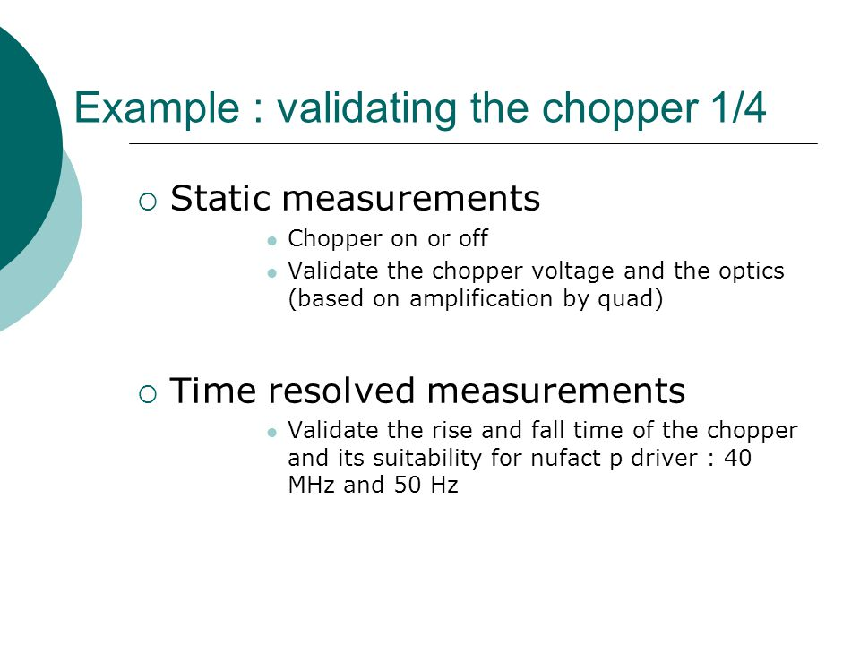Example : validating the chopper 1/4