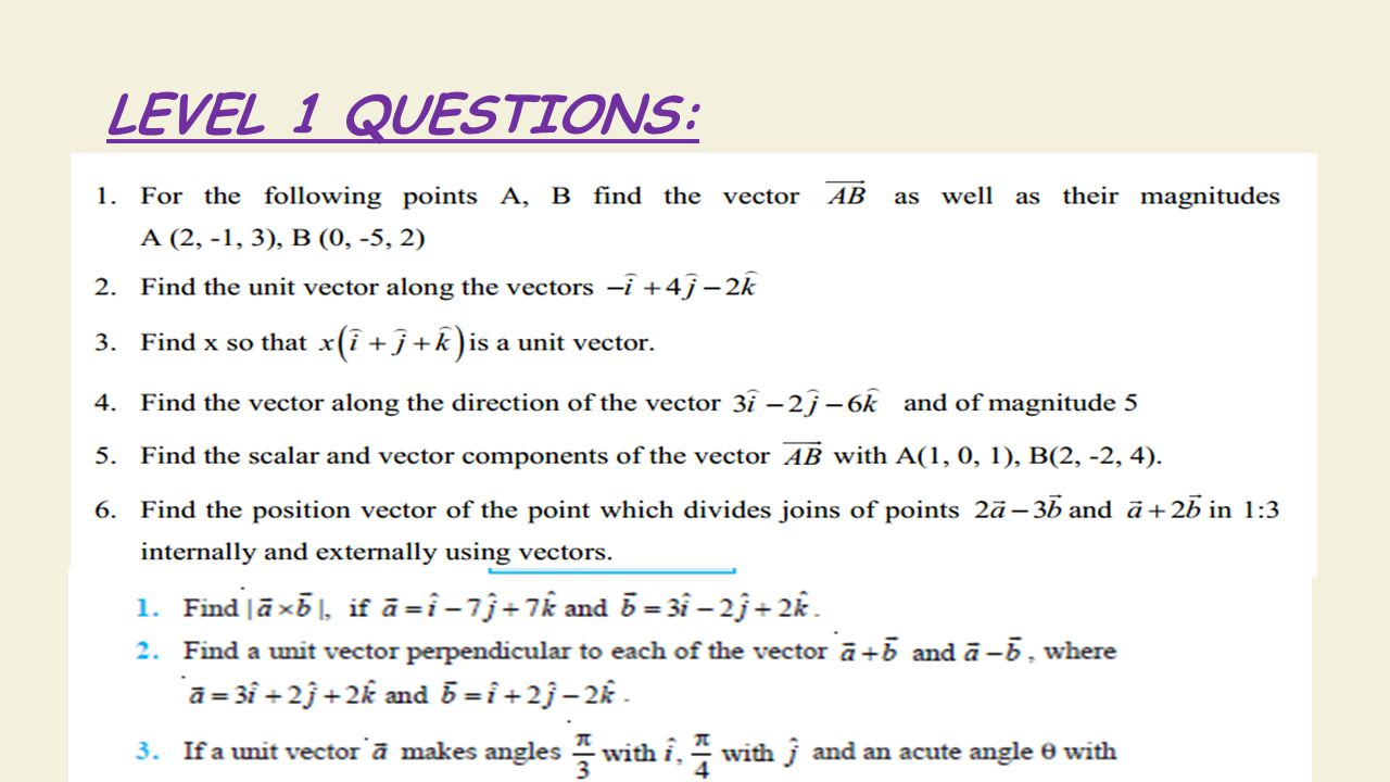 LEVEL 1 QUESTIONS: