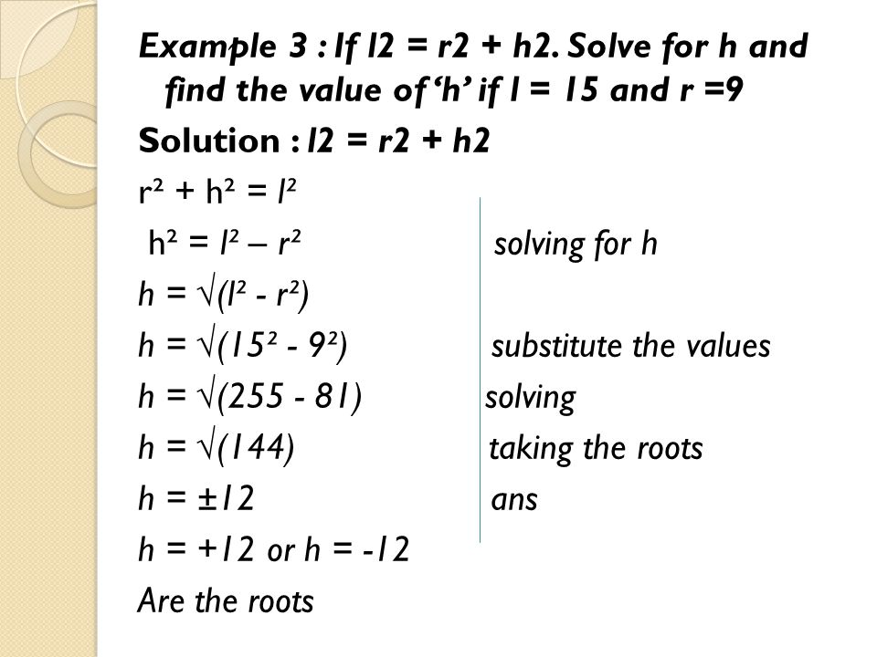 Example 3 : If l2 = r2 + h2.