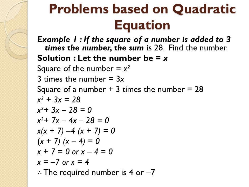 Problems based on Quadratic Equation