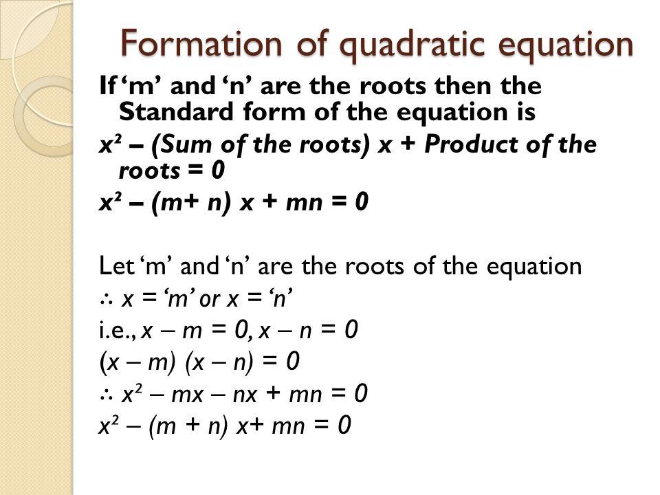 Formation of quadratic equation
